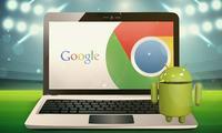 Google Android ва Chromeни ягона платформага бирлаштирмоқчи