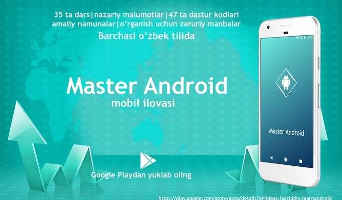 Master Android – мобил иловалар ясашни ўргатувчи илова!